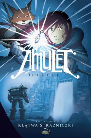"""Drugi tom komiksu """"Amulet"""" w sprzedaży! Zobacz skany!"""
