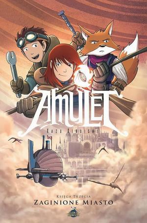 """Trzeci tom komiksu """"Amulet: Zaginione miasto"""" w sprzedaży"""