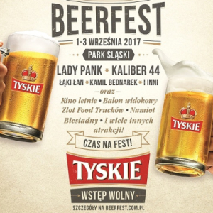 Na Beerfest 2017 z Tyskie zagrają: Lady Pank, Bednarek, Kaliber 44, Tede! Park Śląski 1-3 wrzesień 2017
