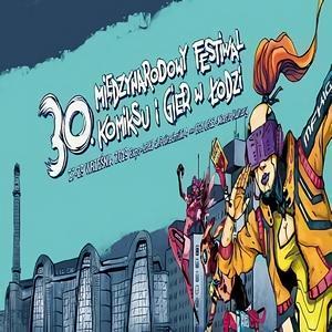 27 września odbędzie się 30 Międzynarodowy Festiwal Komiksu i Gier w Łodzi