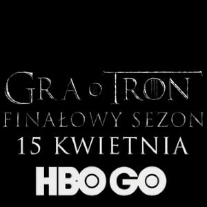 Gra o tron - 15 kwietnia polska premiera ostatniego sezonu serialu [Zwiastun]
