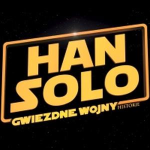 Zobacz pierwszy zwiastun filmu: Han Solo - Gwiezdne wojny - historie