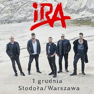 Koncert zespołu IRA w Warszawie - w klubie Stodoła! 1 grudzień 2016!