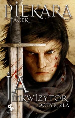 """Recenzja książki: """"Ja, Inkwizytor. Dotyk zła"""""""