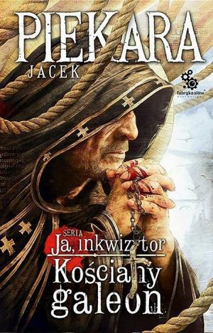 """Recenzja książki: """"Ja Inkwizytor. Kościany Galeon"""""""