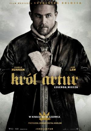 Król Artur: Legenda miecza (2017)