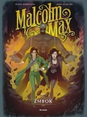 Recenzja komiksu Malcolm Max: Zmrok - tom 3