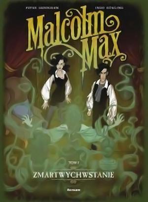 Recenzja komiksu Malcolm Max: Zmartwychwstanie - tom 2