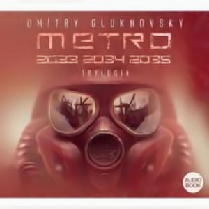 Metro 2033 2034 2035. Trylogia - w sprzedaży