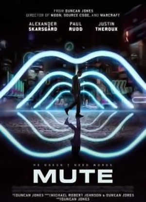 Cyberpunkowy film Mute - Netflix-a - już 23 lutego 2018 [Zwiastun]