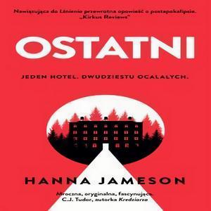 """Premiera horroru Hanny Jameson """"Ostatni"""""""