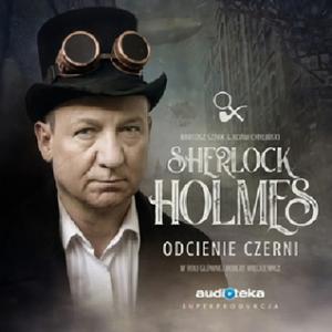 Sherlock Holmes - Odcienie czerni - superprodukcja Audioteki w sprzedaży